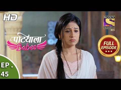 Patiala Babes - Ep 45 - Full Episode - 28th January, 2019