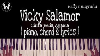 Vicky Salamor - Cinta Beda Agama ( Piano, Chord & Lyrics ) Cover by Willy