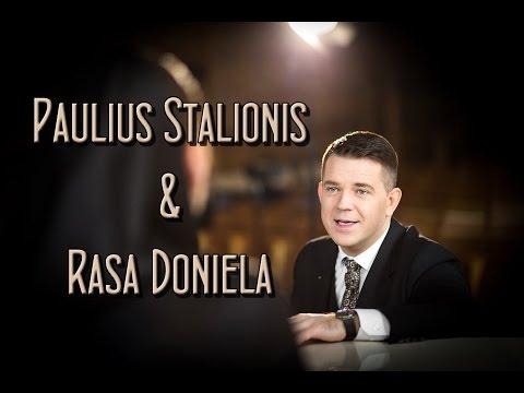 Paulius Stalionis ir Rasa Doniela