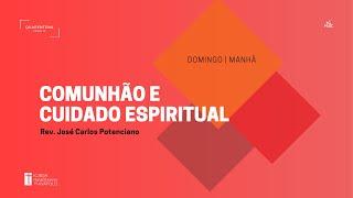Culto Matutino   25.04.2021   Comunhão e cuidado Espiritual