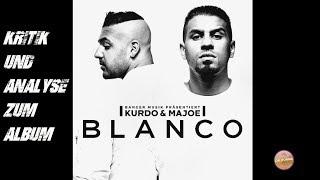 Kurdo & Majoe - Blanco | Review | Kritik | Das langweiligste Kollabo-Album des Jahres?!