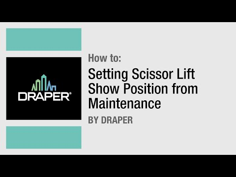 How To: Setting  Scissor Lift Show Position from Maintenance by Draper, Inc.