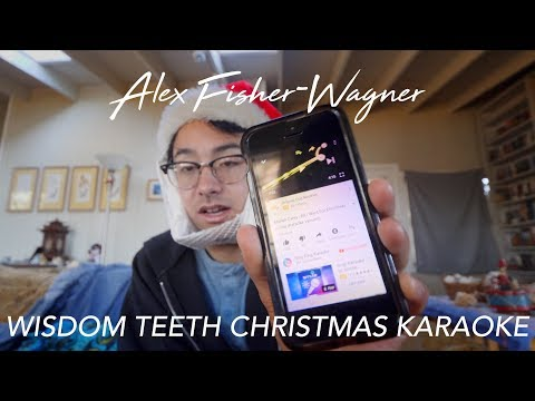 Christmas Karaoke: WISDOM TEETH EDITION 🎶