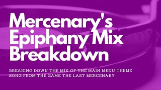 Mercenary's Epiphany Mix Breakdown