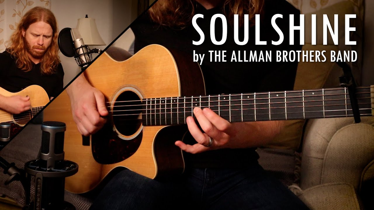 """""""Soulshine"""" by The Allman Brothers Band - Adam Pearce (Acoustic Cover)"""