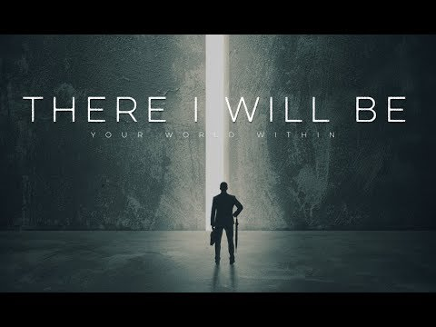 There I Will Be – Motivational Video