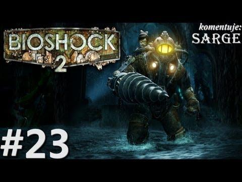 Zagrajmy w BioShock 2 odc. 23 - KONIEC GRY