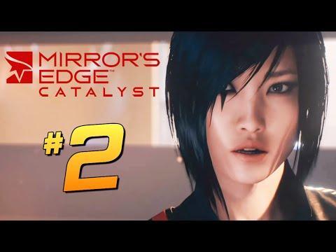 Прохождение Mirrors Edge: Catalyst [PC 60 FPS] — Часть 2: ЭКШЭН В ЛАБОРАТОРИИ