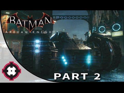 Batman: Arkham Knight Gameplay Walkthrough Let's Play  // Part 2 - The Batmobile!