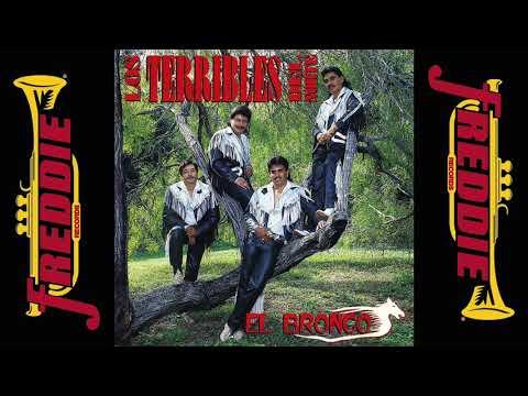 Los Terribles Del Norte - El Bronco (Album Completo)