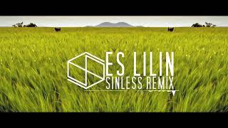 Es Lilin (remix) by SINLESS