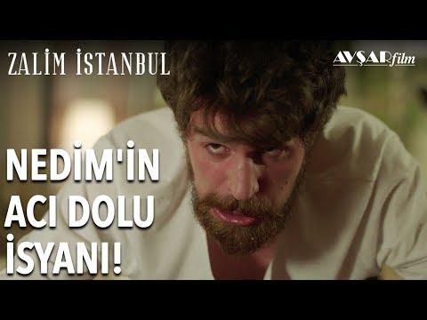 Nedim'in Acı Dolu İsyanı! | Zalim İstanbul 5. Bölüm