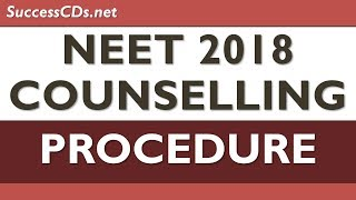 NEET 2018 Counselling - Step - by - Step Procedure thumbnail