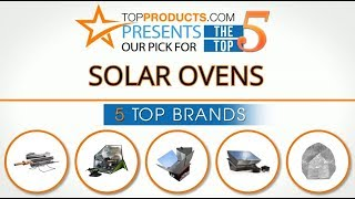 Best Solar Oven Reviews 2017 – How to Choose the Best Solar Oven