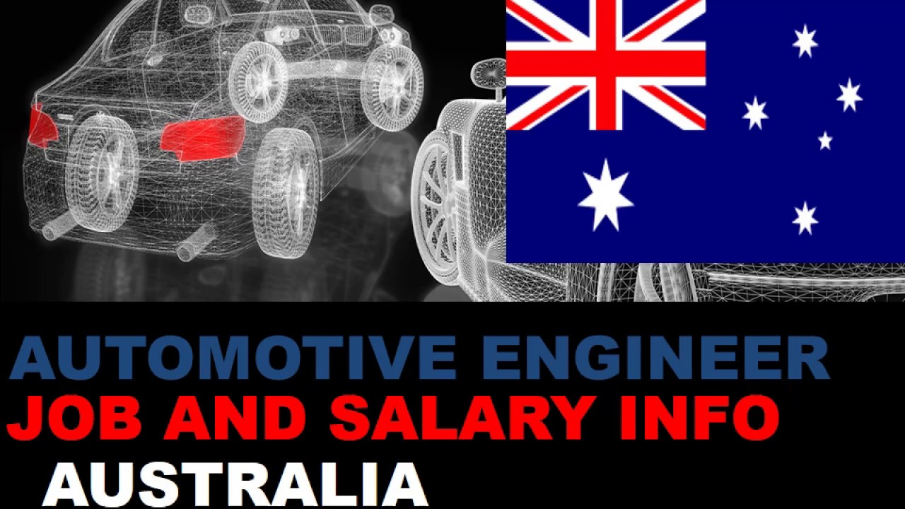 Automotive Engineer Salary In Australia Jobs And Wages In Australia Youtube