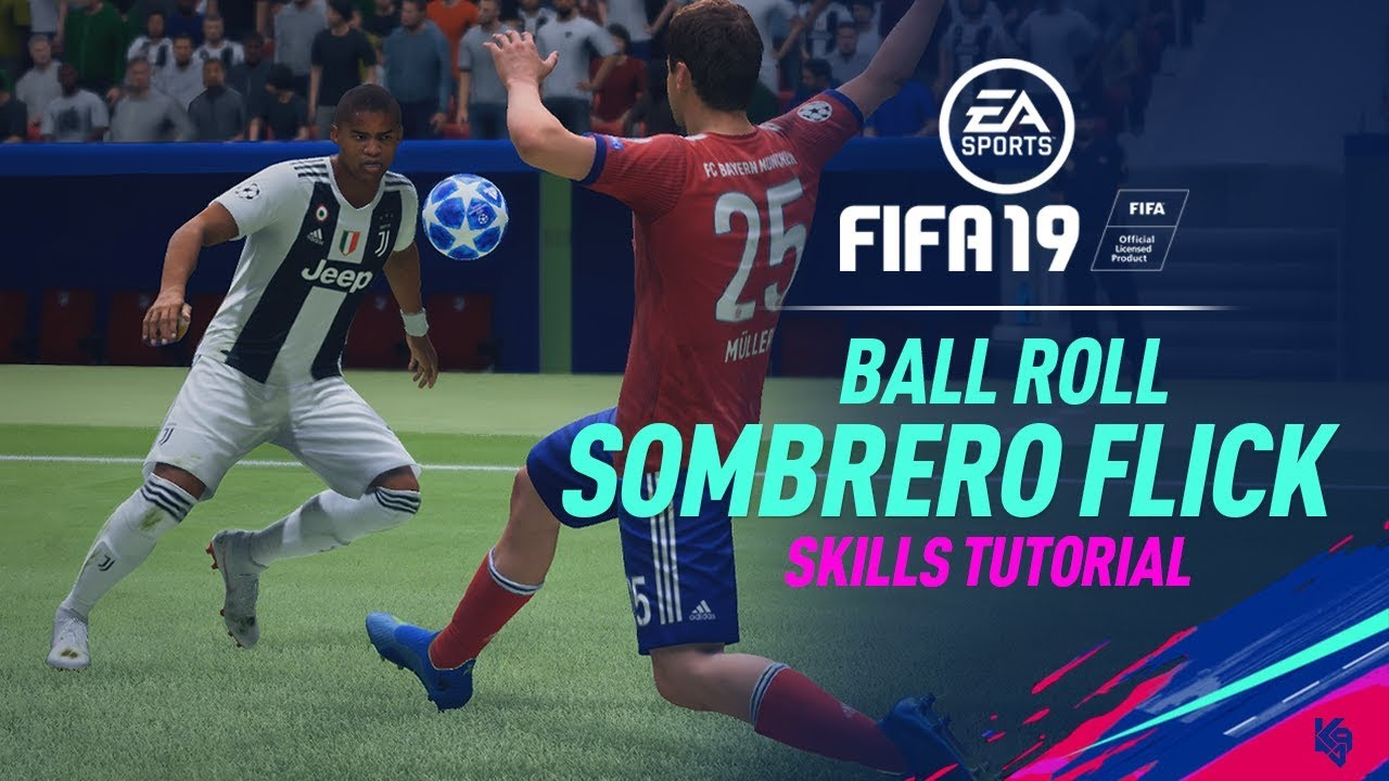 FIFA 19 skills: 5 moves that you need to learn