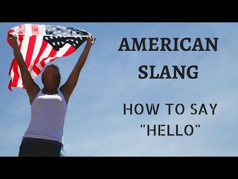 """11 Ways To Say """"Hello"""" In American English - American English Course"""