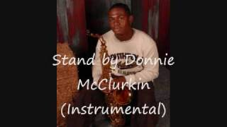 Stand by Donnie McClurkin (Saxophone - Marshall Smith Jr)