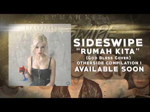 Sideswipe - Rumah Kita (God bless Cover) Teaser