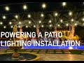 Powering A Patio Lighting Installation
