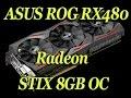 ASUS ROG Radeon RX 480 Strix 8GB | Unboxing/Install