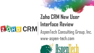 zoho crm new user interface review