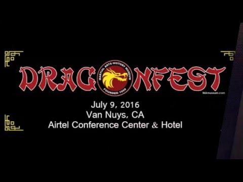 DragonFest 2016 July 9th Van Nuys, CA