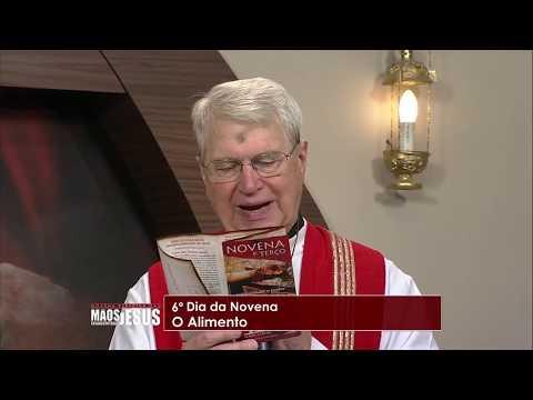 Novena Mãos Ensanguentadas de Jesus - 06/03/19 - 6º dia - O Alimento