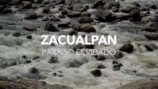 ZACUALPAN PARAÍSO OLVIDADO