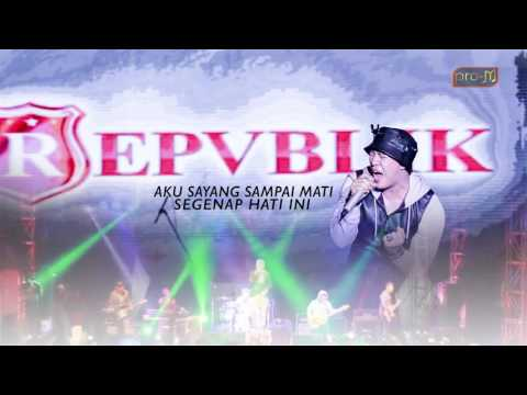 Repvblik - Sayang Sampai Mati (Official Lyric Video)