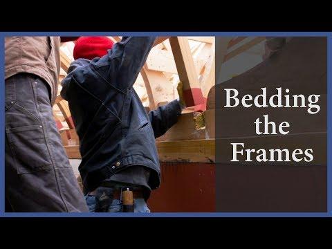 Bedding the frames - Acorn to Arabella