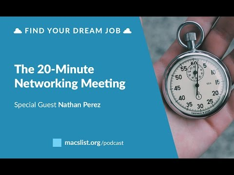 The 20-Minute Networking Meeting, with Nathan Perez