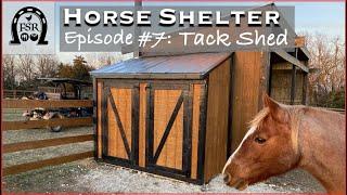 Building a Horse Shelter - Episode #7: Tack Shed Part 1