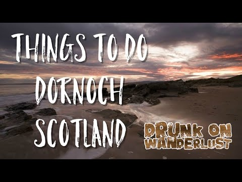 Things to do Dornoch Scotland