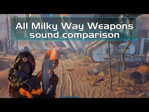 All Milky Way Weapons sound comparison - Mass Effect Andromeda