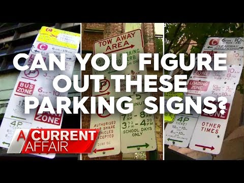 Can You Figure Out These Parking Signs? | A Current Affair