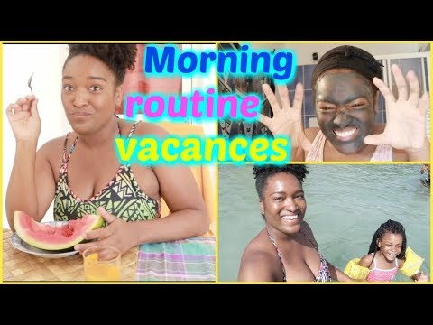 MORNING ROUTINE EN VACANCES (MARTINIQUE)