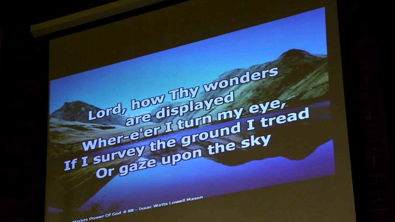 Hymn #88- I Sing the Mighty Power of God 1-18-14