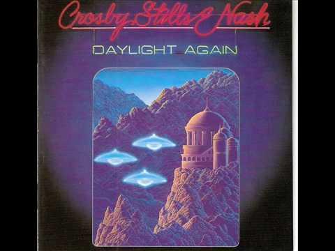 Daylight Again- CSNY