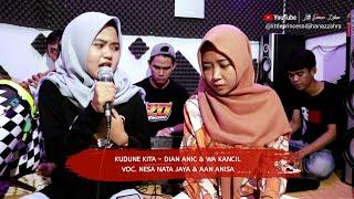 Download lagu Kudune Kita ( Dian Anic Feat Wa Kancil ) Live musik tengdung Voc. Aan anisa & Nesa nata jaya