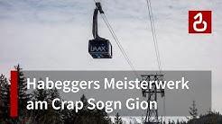 Schweizer Rekordhalter: Seilbahnen Laax - Crap Sogn Gion - Crap Masegn