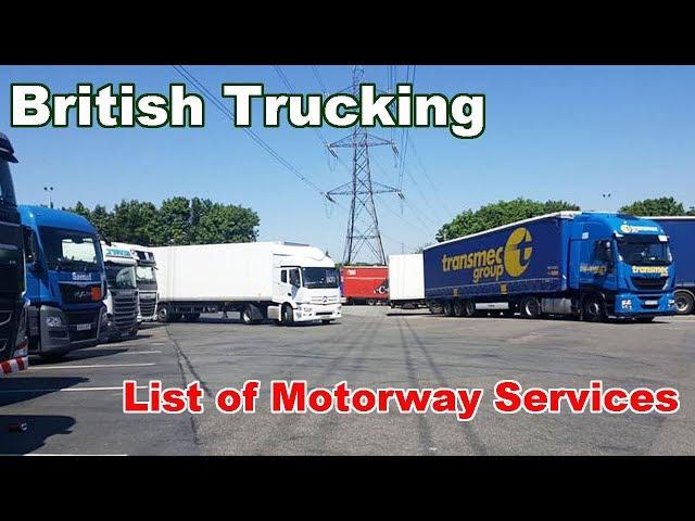 British Trucking list of Motorway Services