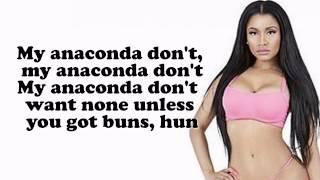 """Nicki Minaj '''Anaconda"""" (Lyrics)"""