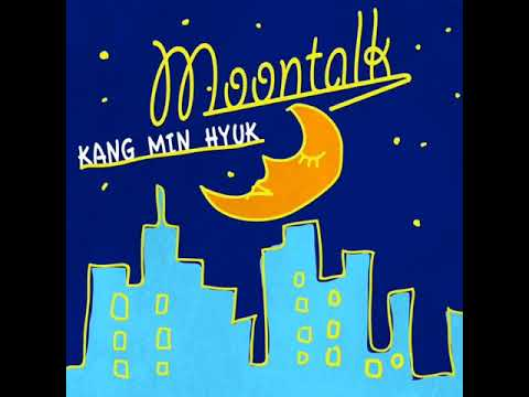 [Full Audio] 02. Kang Minhyuk- Moontalk