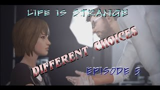 Life is Strange w/Commentary Episode 5 Different choices
