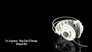 Tim Jirgenson - Deep Side Of Chicago (Original Mix)