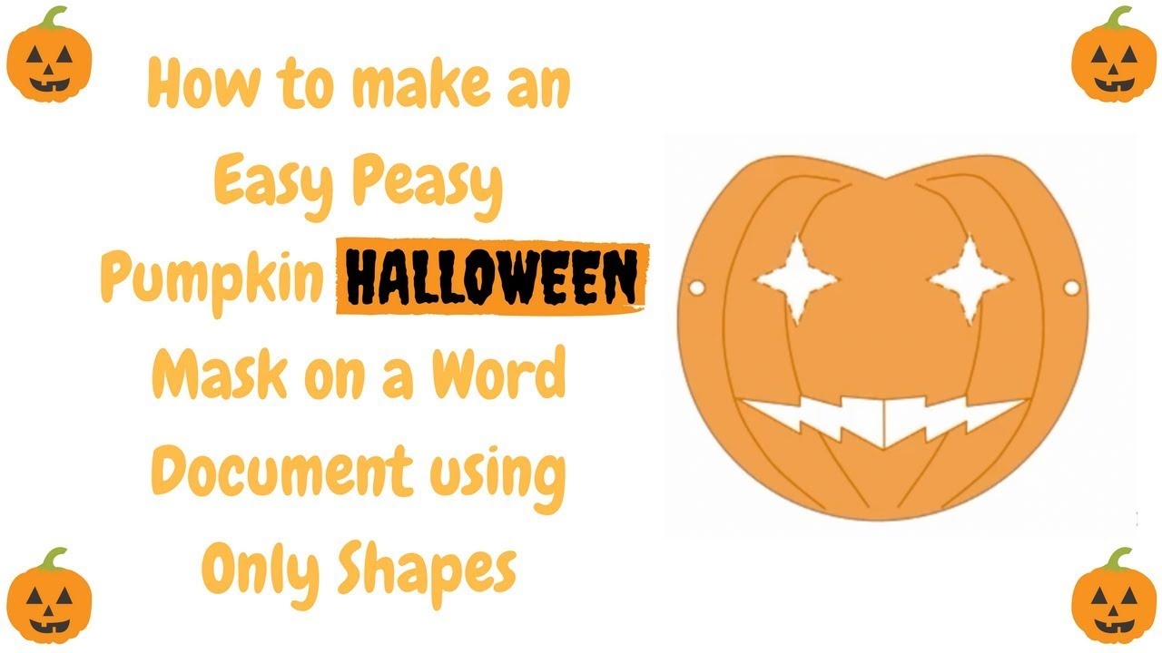how to make an easy peasy pumpkin halloween mask on a word document using only shapes