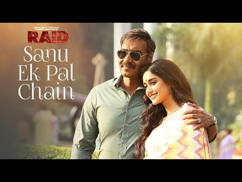 Sanu Ek Pal Chain Video | Raid | Ajay...