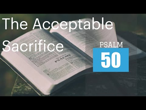"Marco Quintana - Psalm 50 ""The Acceptable Sacrifice"""