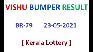 Kerala Lottery Result Today Vishu Bumper BR-79  23-05-2021 | Kerala Lottery Result | aandrew |